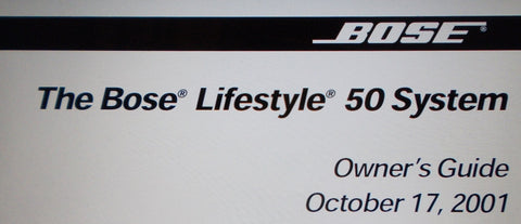 BOSE LIFESTYLE 50 AUDIO HOME ENTERTAINMENT SYSTEM OWNER'S GUIDE INC CONN DIAGS AND TRSHOOT GUIDE 55 PAGES ENG