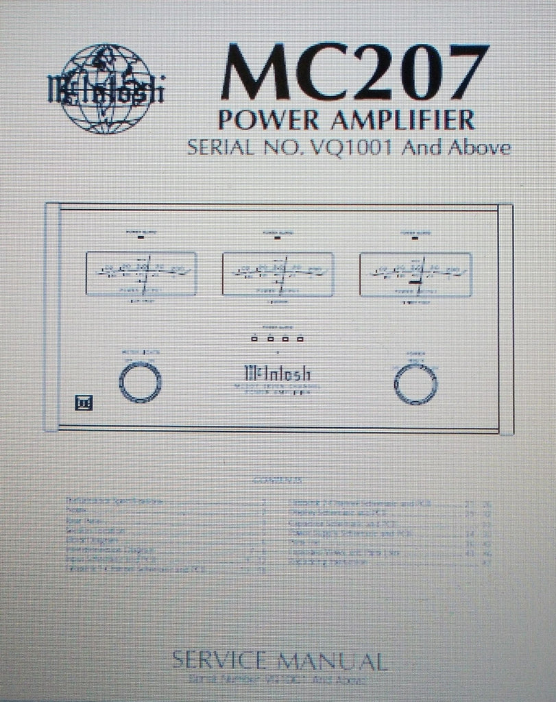 McINTOSH MC207 SEVEN CHANNEL POWER AMP SERVICE MANUAL SERIAL No VQ1001 AND ABOVE INC SCHEMS AND PARTS LIST 47 PAGES ENG