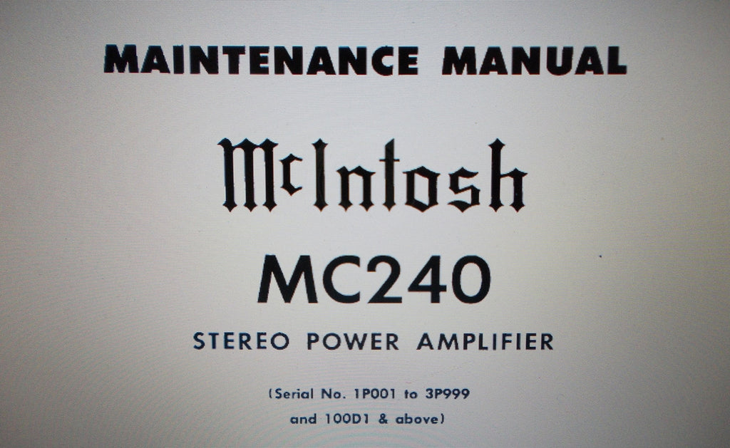 McINTOSH MC240 STEREO POWER AMP MAINTENANCE MANUAL INC SCHEM DIAG AND PARTS LIST 4 PAGES ENG