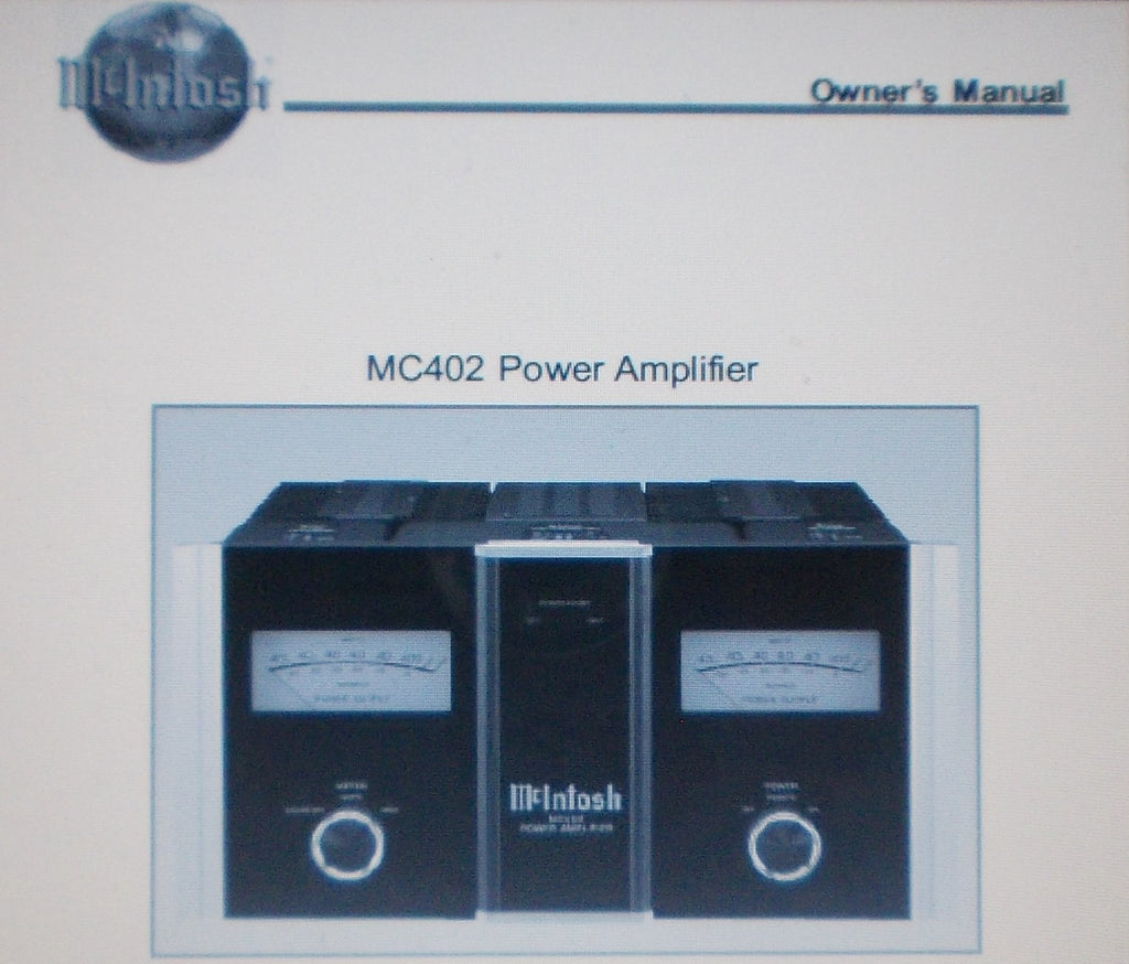 McINTOSH MC402 STEREO POWER AMP OWNER'S MANUAL INC CONN DIAGS AND BLK DIAG 20 PAGES ENG