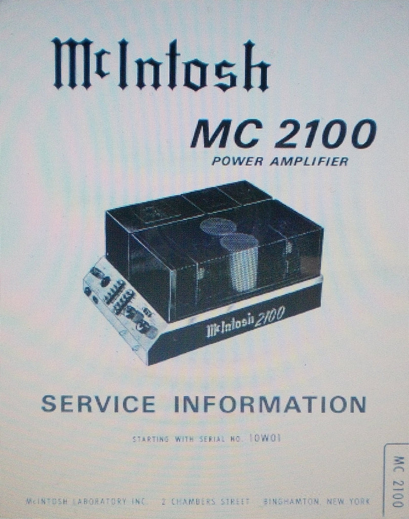 McINTOSH MC2100 POWER AMP SERVICE INFORMATION INC SCHEMS AND PARTS LIST 10 PAGES ENG