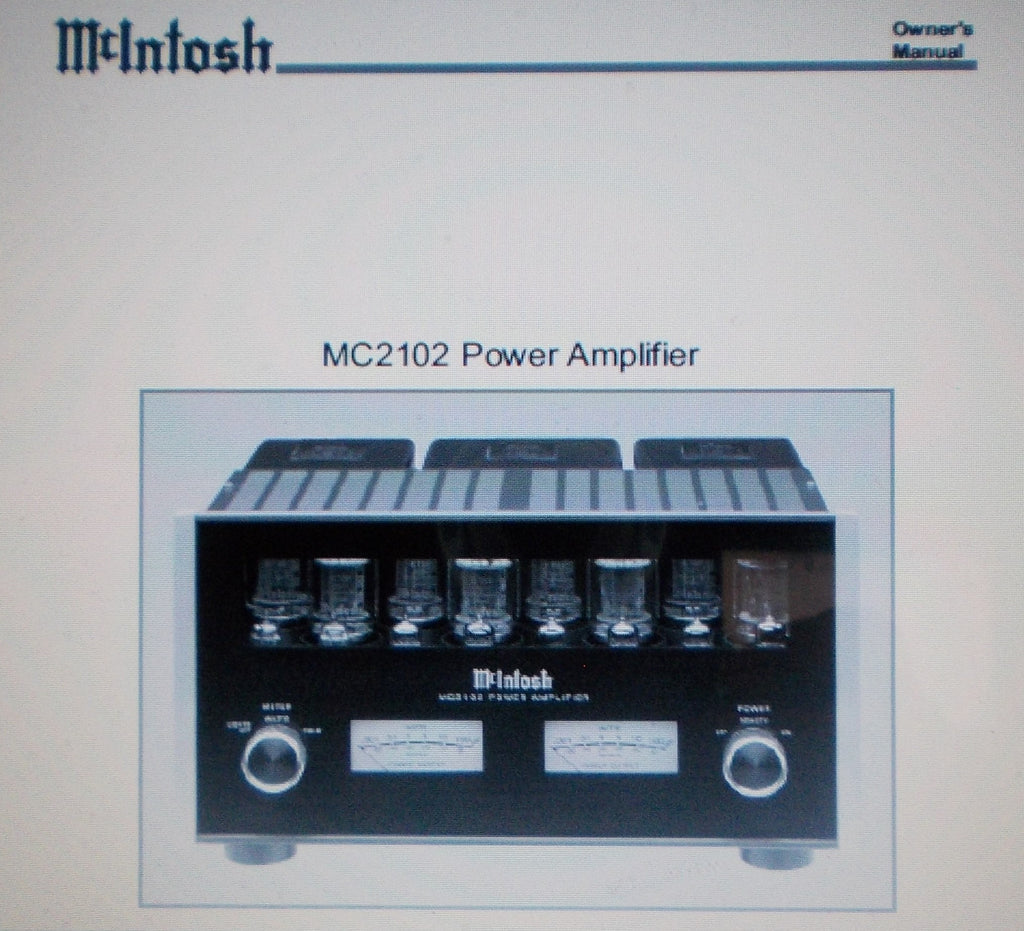 McINTOSH MC2102 POWER AMP OWNER'S MANUAL INC INSTALL DIAG AND CONN DIAGS 20 PAGES ENG
