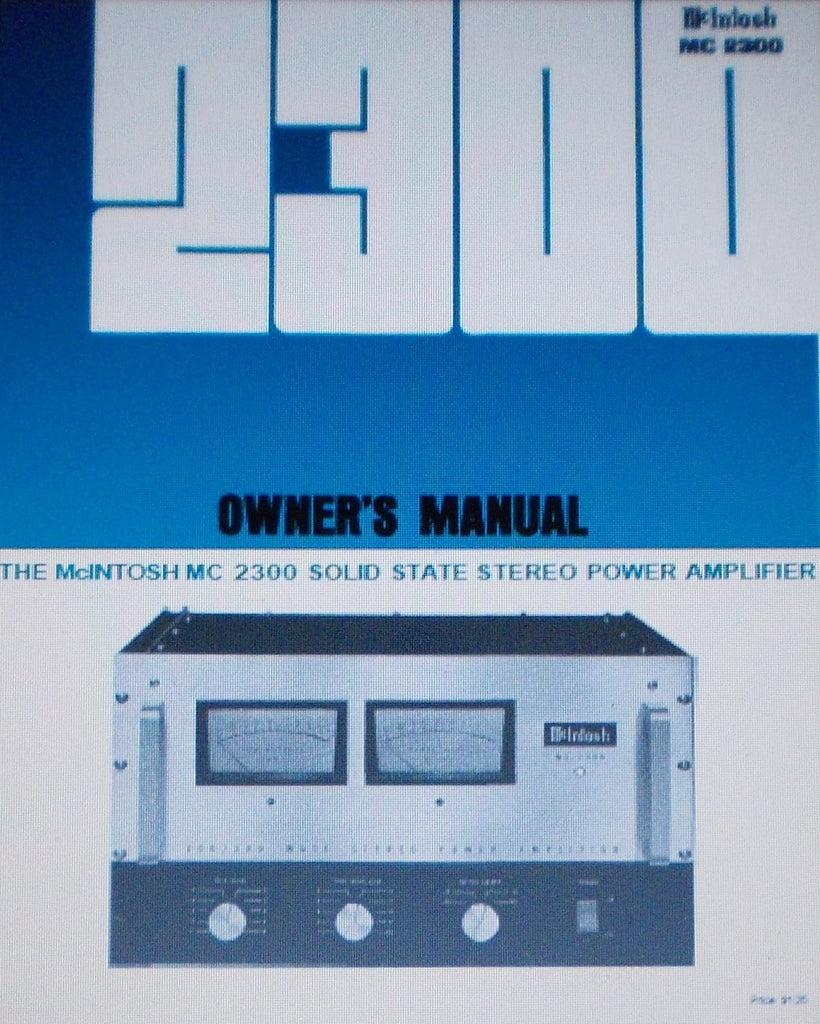 McINTOSH MC2300 SOLID STATE STEREO POWER AMP OWNER'S MANUAL INC CONN DIAGS SCHEMS AND BLK DIAG 20 PAGES ENG