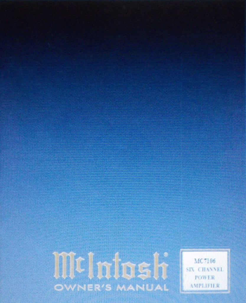 McINTOSH MC7106 SIX CHANNEL POWER AMP OWNER'S MANUAL INC INSTALL DIAG AND CONN DIAGS 22 PAGES ENG