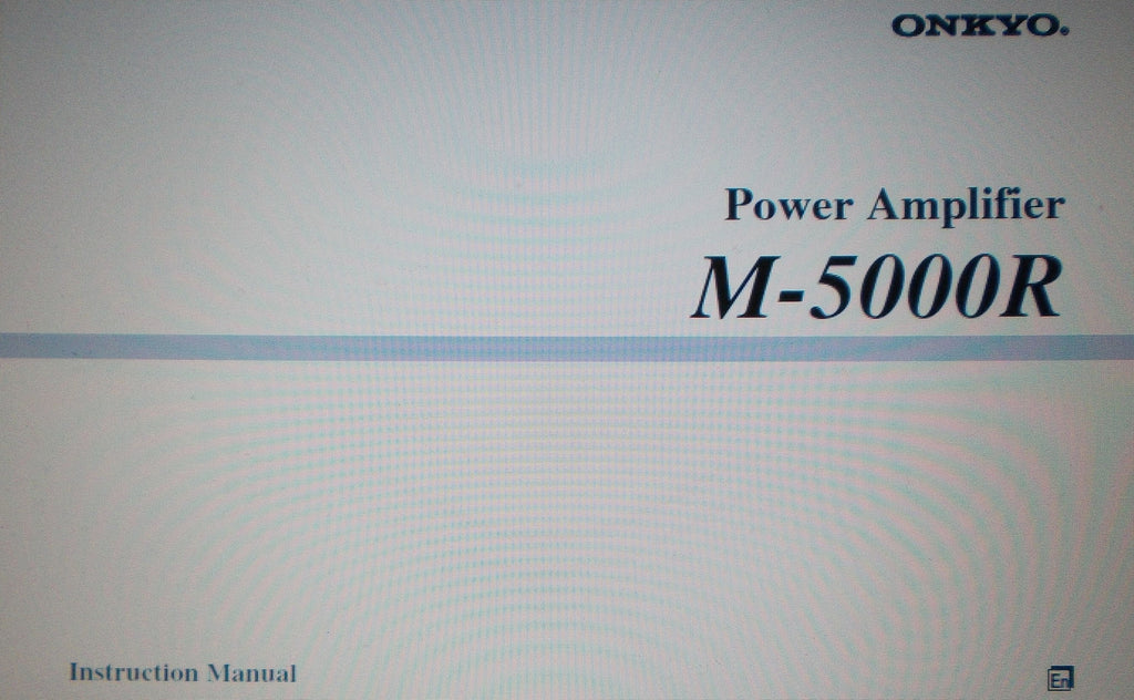 ONKYO M-5000R STEREO POWER AMP INSTRUCTION MANUAL INC INSTALL DIAG CONN DIAG AND BLK DIAG 24 PAGES ENG