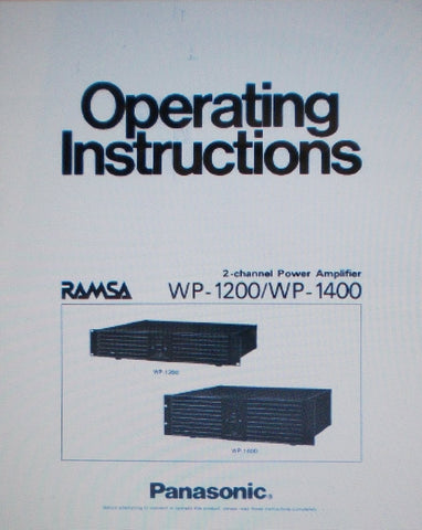 PANASONIC WP1200 WP1400 2 CHANNEL POWER AMP OPERATING INSTRUCTIONS INC CONN DIAGS AND BLK DIAG 12 PAGES ENG