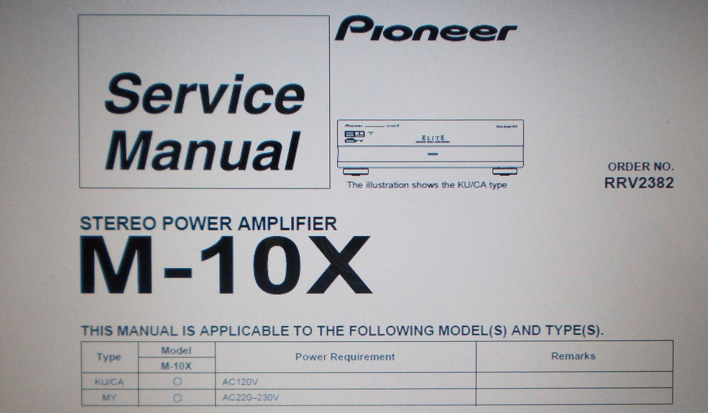 PIONEER M-10X STEREO POWER AMP SERVICE MANUAL INC SCHEMS BLK DIAG AND PARTS LIST 22 PAGES ENG