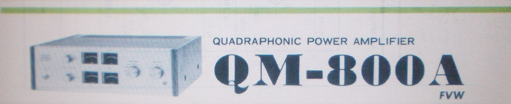 PIONEER QM-800A QUADRAPHONIC POWER AMP SCHEM DIAGS 10 PAGES ENG