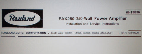 RAULAND FAX250 250 WATT POWER AMP INSTALLATION CONNECTION OPERATION AND SERVICE INSTRUCTIONS 8 PAGES ENG