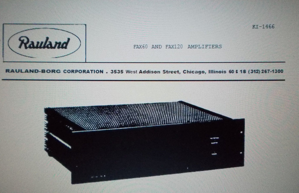 RAULAND FAX60 FAX120 POWER AMP INSTALLATION CONNECTION OPERATION AND SERVICE INSTRUCTIONS INC CONN DIAGS 10 PAGES ENG