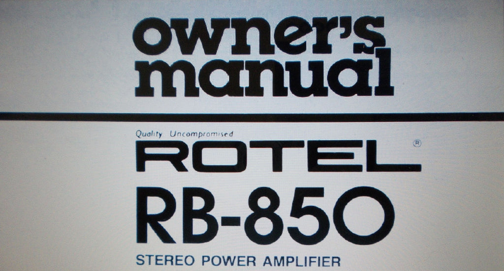 ROTEL RB-850 STEREO POWER AMP OWNER'S MANUAL INC CONN DIAGS 4 PAGES ENG