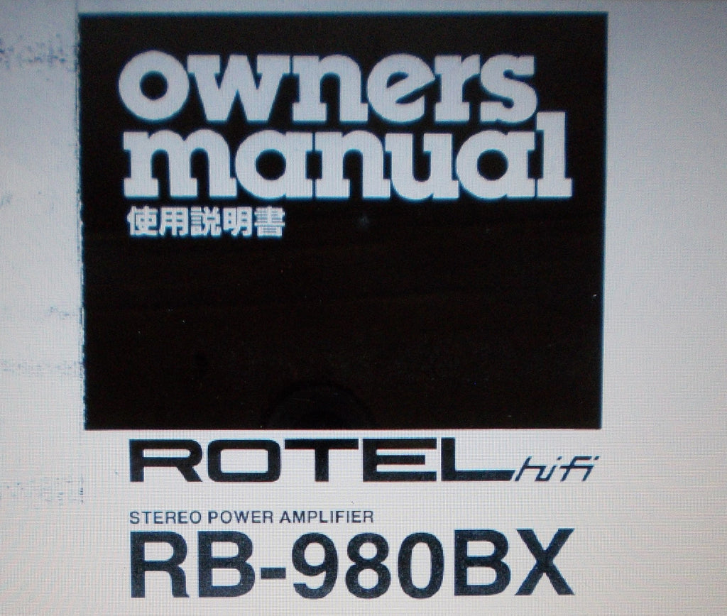 ROTEL RB-980BX STEREO POWER AMP OWNER'S MANUAL INC CONN DIAGS 6 PAGES ENG