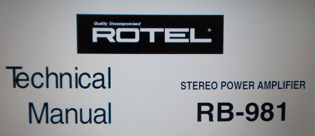 ROTEL RB-981 STEREO POWER AMP TECHNICAL MANUAL INC WIRING DIAG SCHEM DIAG PCB AND PARTS LIST 8 PAGES ENG