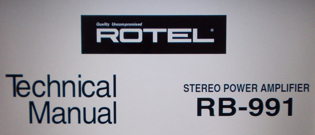 ROTEL RB-991 STEREO POWER AMP TECHNICAL MANUAL INC WIRING DIAG SCHEM DIAG PCB AND PARTS LIST 8 PAGES ENG