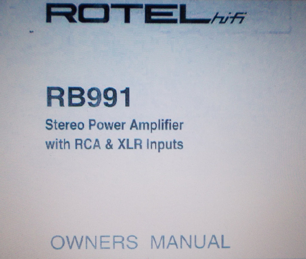ROTEL RB-991 STEREO POWER AMP OWNER'S MANUAL INC TRSHOOT GUIDE 8 PAGES ENG