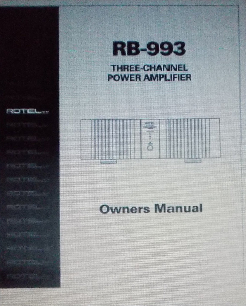 ROTEL RB-993 THREE CHANNEL POWER AMP OWNER'S MANUAL INC CONN DIAGS AND TRSHOOT GUIDE 7 PAGES ENG