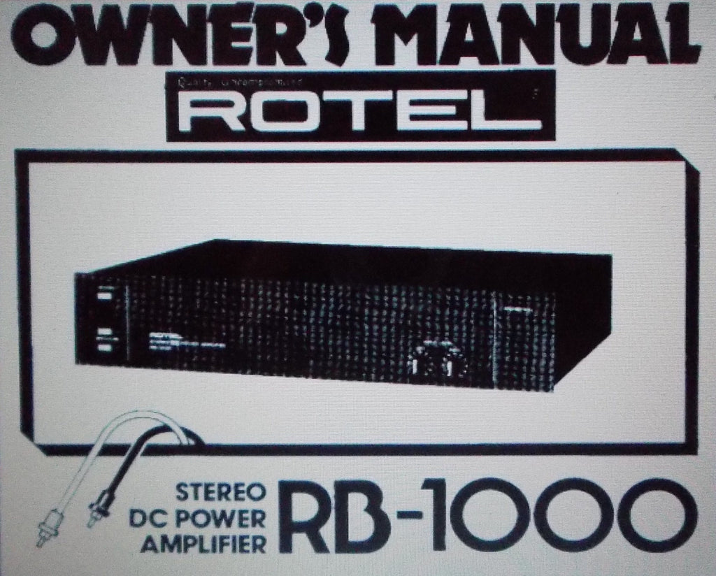 ROTEL RB-1000 STEREO DC POWER AMP OWNER'S MANUAL INC CONN DIAGS 11 PAGES ENG