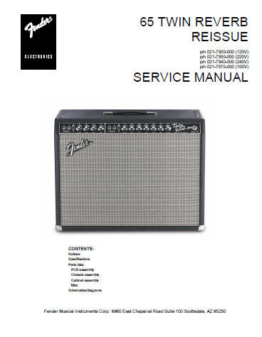 FENDER 65 TWIN REVERB REISSUE AMPLIFIER SERVICE MANUAL INC PCB SCHEM DIAG AND PARTS LIST 9 PAGES ENG