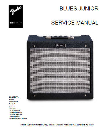 FENDER BLUES JUNIOR AMPLIFIER SERVICE MANUAL INC SCHEM DIAGS AND PARTS LIST 21 PAGES ENG