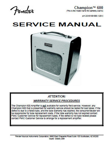 FENDER CHAMPION 600 REISSUE AMPLIFIER SERVICE MANUAL INC PCB SCHEM DIAG AND PARTS LIST 8 PAGES ENG