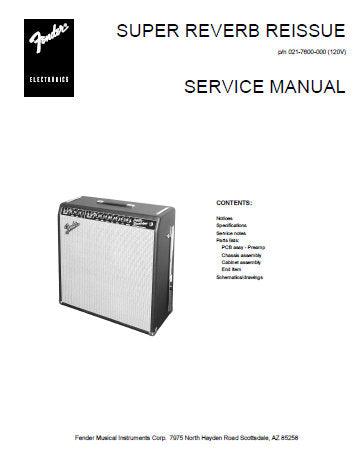 FENDER SUPER REVERB REISSUE AMPLIFIER SERVICE MANUAL INC PCB SCHEM DIAG AND PARTS LIST 12 PAGES ENG