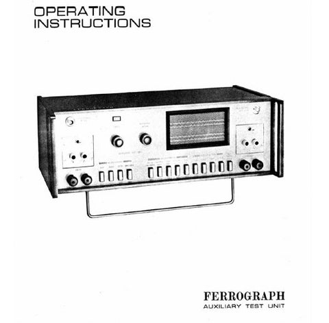 FERROGRAPH RTS2 TAPE RECORDER TEST SET OPERATING INSTRUCTIONS INC SCHEM DIAGS AND PARTS LIST 43 PAGES ENG