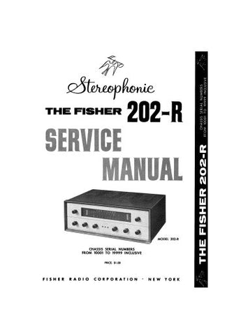 FISHER 202-R STEREOPHONIC RECIEVER SERVICE MANUAL INC SCHEM DIAG TUBE LAYOUT AND PARTS LIST 6 PAGES ENG