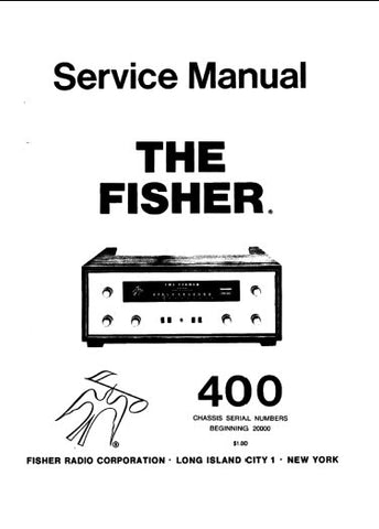 FISHER 400 STEREOPHONIC RECIEVER SERVICE MANUAL INC SCHEM DIAGS TUBE LAYOUT AND PARTS LIST 13 PAGES ENG
