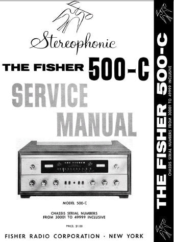 FISHER 500-C STEREOPHONIC FM MULTIPLEX RECEIVER SERVICE MANUAL INC SCHEM DIAGS AND PARTS LIST 9 PAGES ENG
