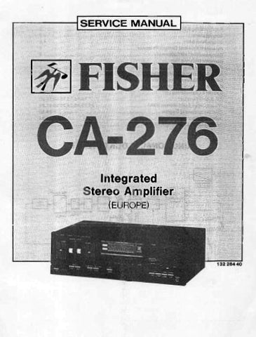 FISHER CA-276 INTEGRATED STEREO AMPLIFIER SERVICE MANUAL INC PCBS SCHEM DIAG AND PARTS LIST 19 PAGES ENG