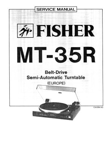 FISHER MT-35R BELT DRIVE SEMI AUTUMATIC TURNTABLE SERVICE MANUAL INC SCHEM DIAG AND PARTS LIST 8 PAGES ENG