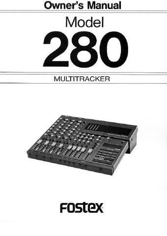 FOSTEX 280 MULTITRACKER OWNER'S MANUAL INC BLK DIAG 28 PAGES ENG