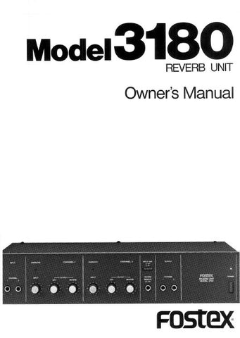 FOSTEX 3180 REVERB UNIT OWNER'S MANUAL INC BLK DIAG 14 PAGES ENG
