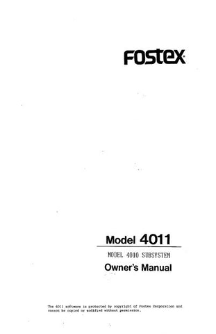 FOSTEX 4011 SUBSYSTEM TO 4010 OWNER'S MANUAL 14 PAGES ENG