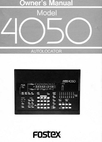 FOSTEX 4050 AUTOLOCATOR OWNER'S MANUAL 41 PAGES ENG