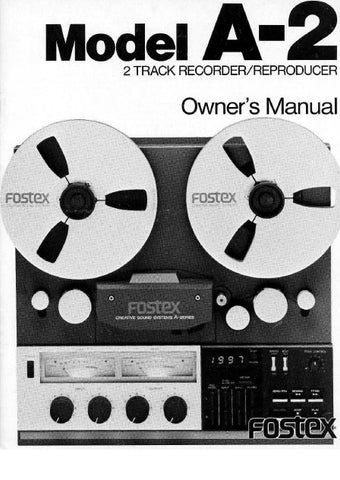FOSTEX A-2 2 TRACK RECORDER REPRODUCER OWNER'S MANUAL 18 PAGES ENG