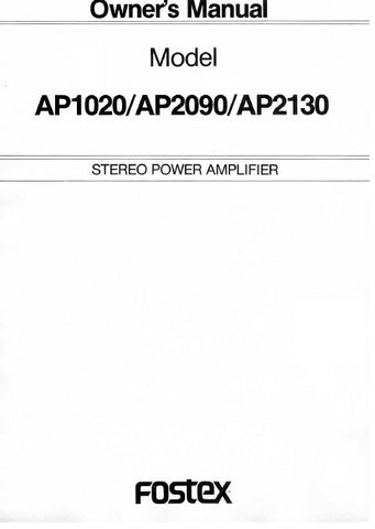 FOSTEX AP1020 AP2090 AP2130 STEREO POWER AMPLIFIER OWNER'S MANUAL INC BLK DIAG 10 PAGES ENG
