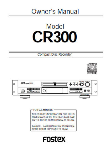 FOSTEX CR300 CD RECORDER OWNER'S MANUAL 48 PAGES ENG
