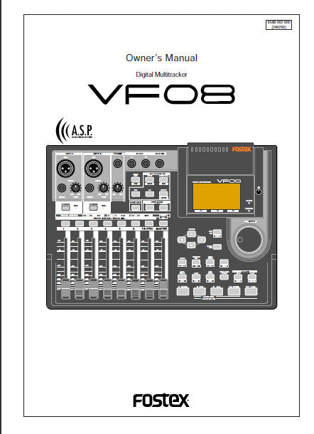 FOSTEX VF08 DIGITAL MULTITRACKER OWNER'S MANUAL INC BLK DIAG 118 PAGES ENG
