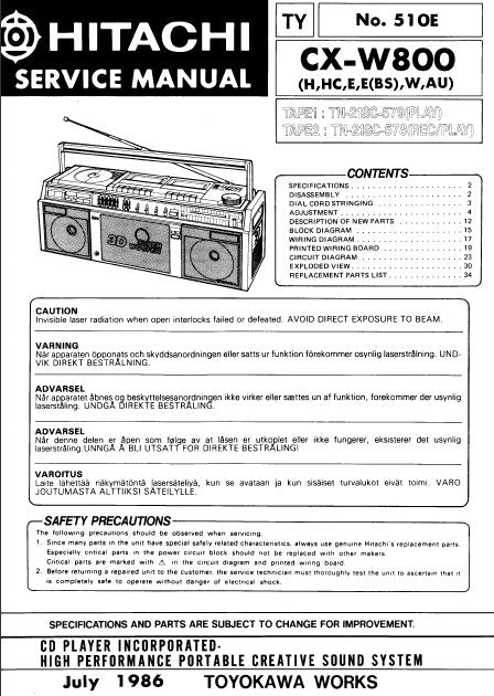 HITACHI CX-W800 CD PLAYER INCORPORATED HIGH PERFORMANCE PORTABLE CREATIVE SOUND SYSTEM SERVICE MANUAL INC BLK DIAG PCBS SCHEM DIAGS AND PARTS LIST 40 PAGES ENG