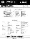 HITACHI D-550(U) STEREO CASSETTE TAPE DECK SERVICE MANUAL INC BLK DIAG PCBS SCHEM DIAG AND PARTS LIST 24 PAGES ENG