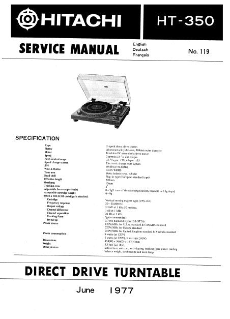 HITACHI HT-350 DIRECT DRIVE TURNTABLE SERVICE MANUAL INC PCBS SCHEM DIAG AND PARTS LIST 19 PAGES ENG