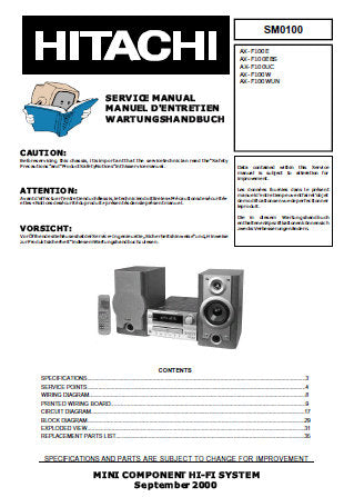 HITACHI AX-F100 SERIES AX-F100E AX-F100EBS AX-F100UC AX-F100W AX-F100WUN MINI COMPONENT HI-FI SERVICE MANUAL INC WIRING DIAG PCBS CIRC DIAGS BLK DIAG AND PARTS LIST 33 PAGES ENG