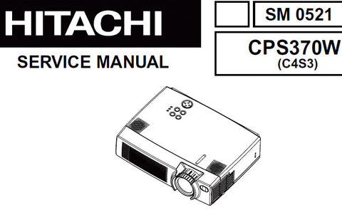 HITACHI CPS370W MULTIMEDIA LCD PROJECTOR SERVICE MANUAL INC TRSHOOT GUIDE BLK DIAG WIRING DIAG CIRC DIAGS AND PARTS LIST 60 PAGES ENG