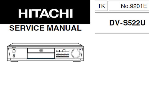 HITACHI DV-S522U DVD HOME THEATER SYSTEM SERVICE MANUAL INC SCHEM DIAGS PCBS BLK DIAG WIRING DIAGS AND PARTS LIST 91 PAGES ENG