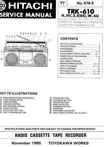 HITACHI TRK-610 RADIO CASSETTE TAPE RECORDER SERVICE MANUAL INC BLK DIAG PCBS SCHEM DIAGS AND PARTS LIST 29 PAGES ENG