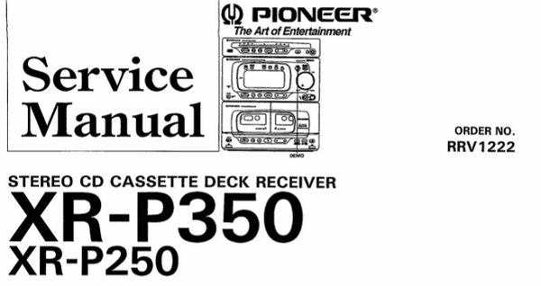 PIONEER XR-P250 XR-P350 STEREO CD CASSETTE DECK RECEIVER