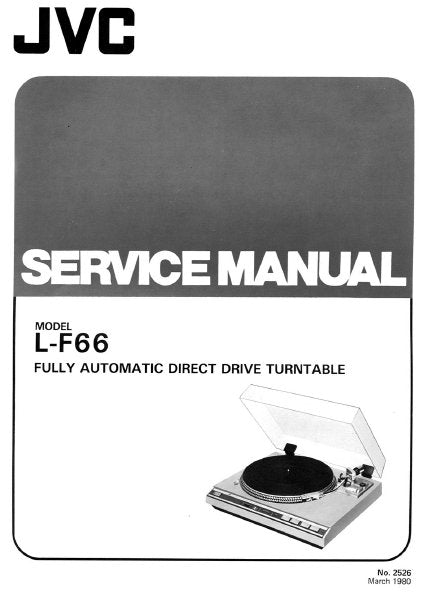 JVC L-F66 FULLY AUTOMATIC DIRECT DRIVE TURNTABLE SERVICE MANUAL INC BLK DIAG PCBS SCHEM DIAGS AND PARTS LIST 20 PAGES ENG