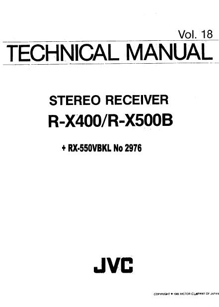 JVC R-X400 R-X500B STEREO RECEIVER TECHNICAL MANUAL RX-550VBK RX-550VLBK COMPUTER CONTROLLED STEREO RECEIVER SERVICE MANUAL INC BLK DIAG PCBS SCHEM DIAGS AND PARTS LIST 84 PAGES ENG