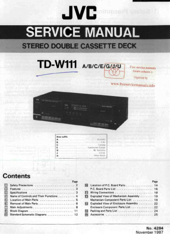 JVC TD-W111 STEREO DOUBLE CASSETTE DECK SERVICE MANUAL INC BLK DIAG PCBS SCHEM DIAGS AND PARTS LIST 26 PAGES ENG